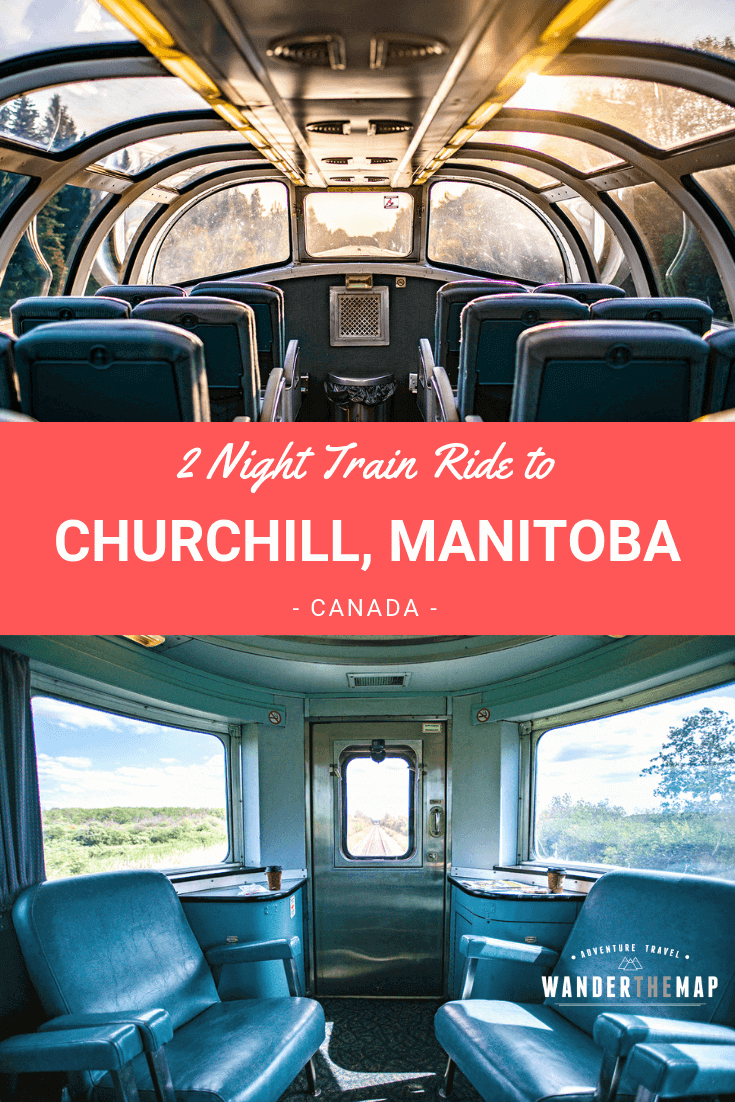 Journey to the North: 2 Night Train from Winnipeg to Churchill, Manitoba