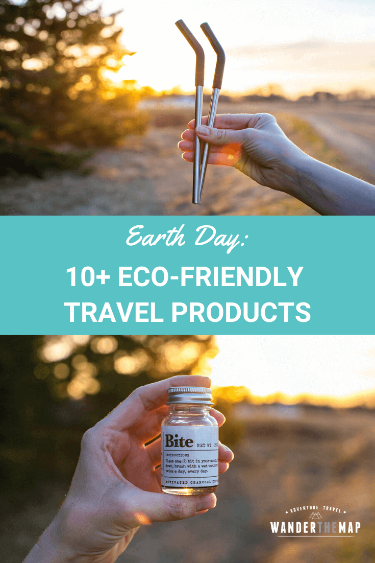 Earth Day: 10+ of Our Favorite Eco-Friendly Travel Products